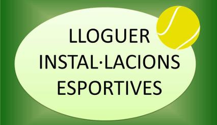 Lloguer Instal·lacions esportives